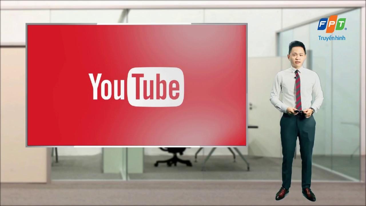 youtube trên truyền hình fpt